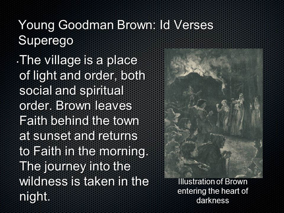 Young Goodman Brown: Id Verses Superego