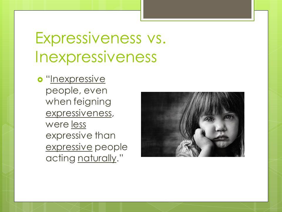 Expressiveness vs. Inexpressiveness