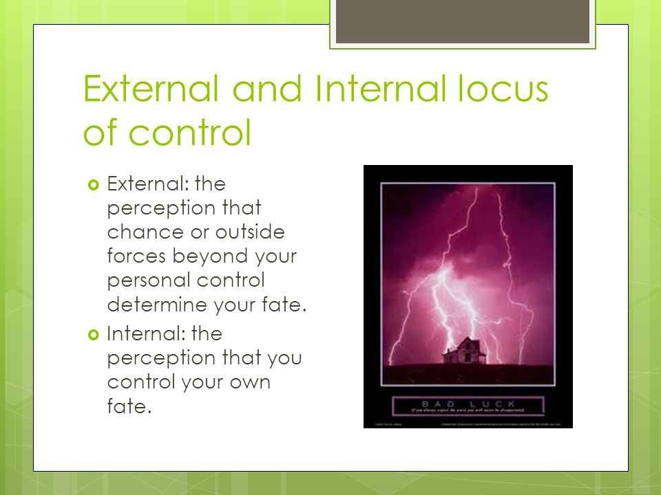 External and Internal locus of control