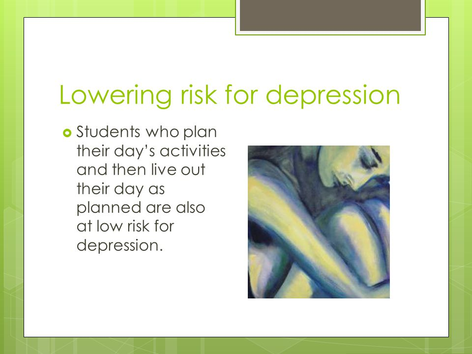 Lowering risk for depression