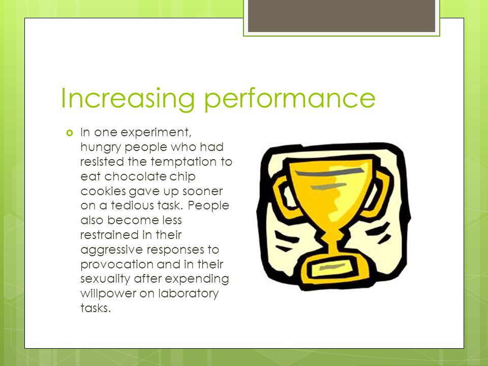 Increasing performance