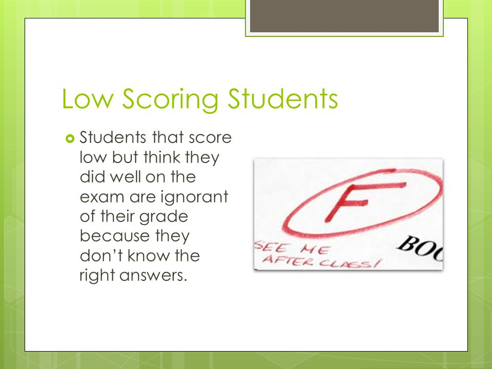 Low Scoring Students