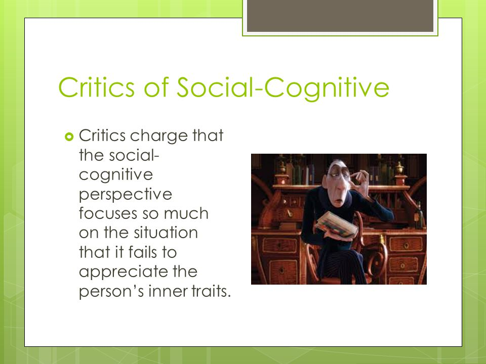 Critics of Social-Cognitive