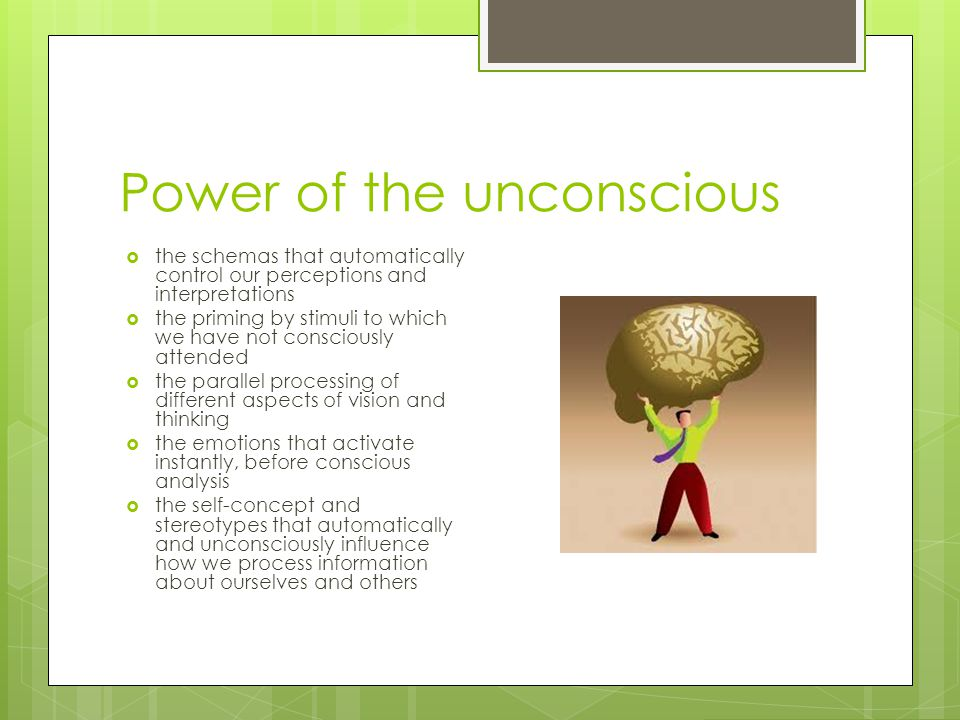 Power of the unconscious