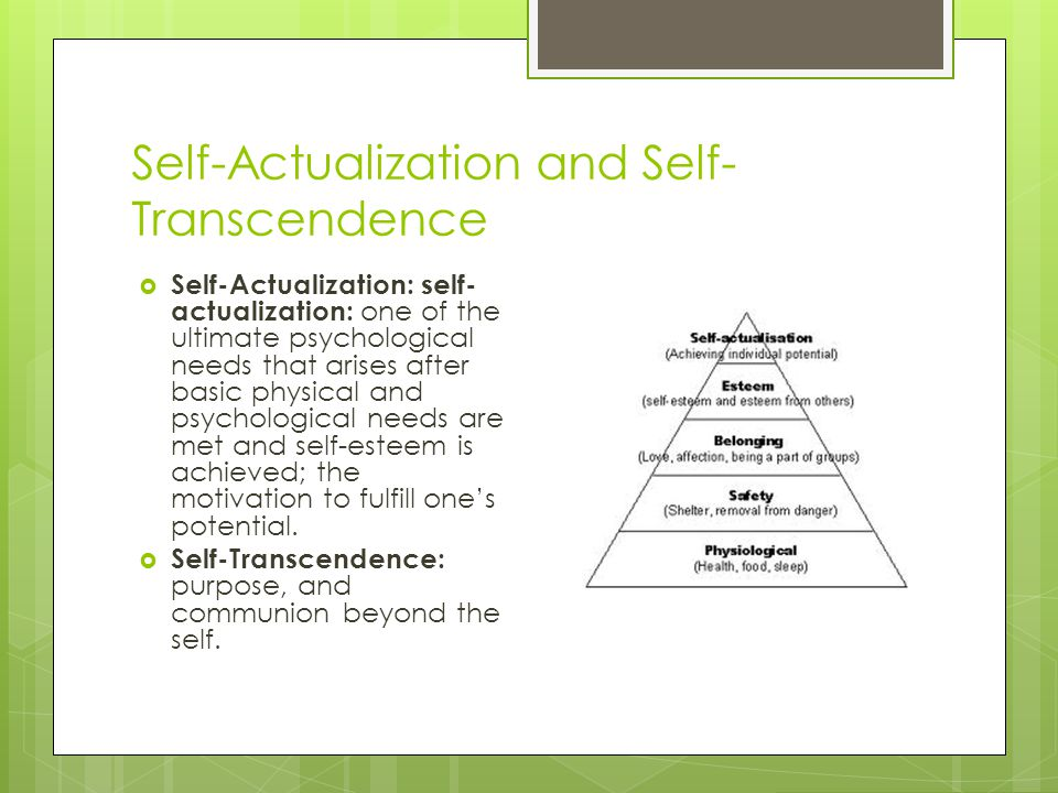 Self-Actualization and Self-Transcendence