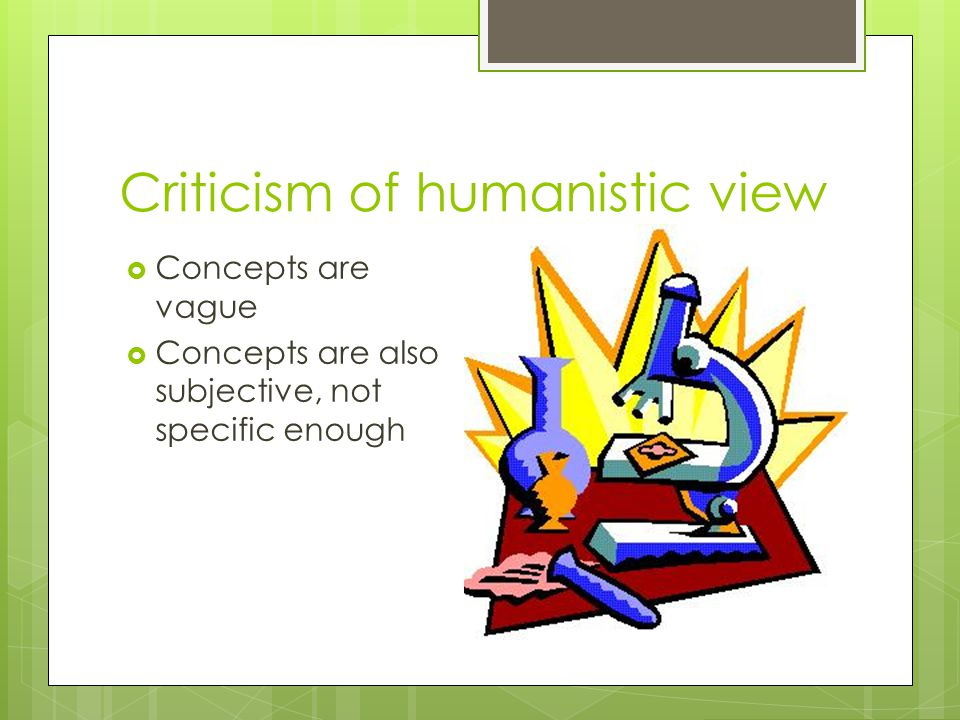 Criticism of humanistic view