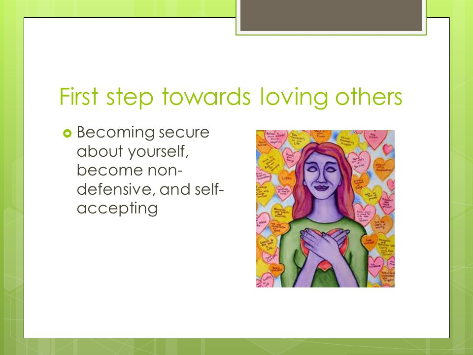 First step towards loving others