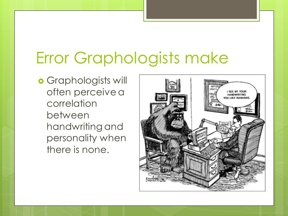 Error Graphologists make