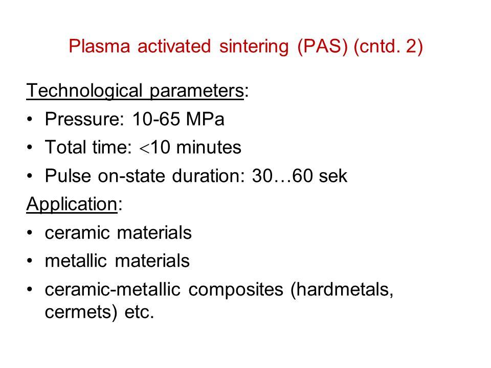 Plasma activated sintering (PAS) (cntd. 2)