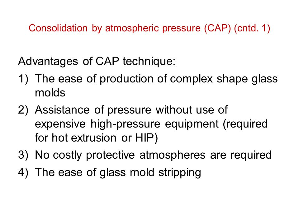 Consolidation by atmospheric pressure (CAP) (cntd. 1)