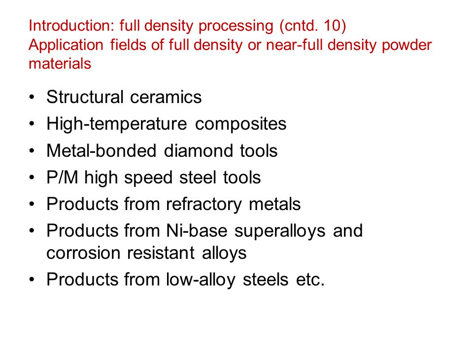 High-temperature composites Metal-bonded diamond tools