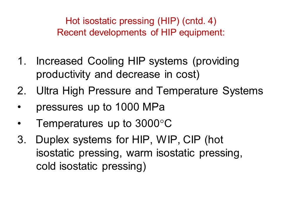 Ultra High Pressure and Temperature Systems pressures up to 1000 MPa