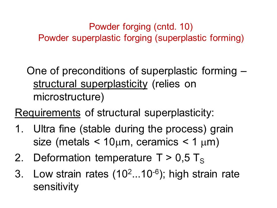 Requirements of structural superplasticity: