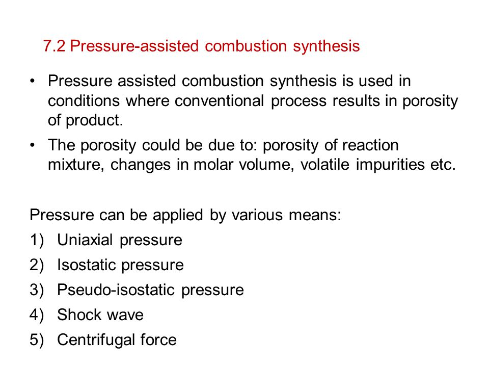 7.2 Pressure-assisted combustion synthesis