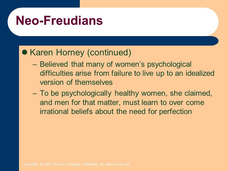 Neo-Freudians Karen Horney (continued)