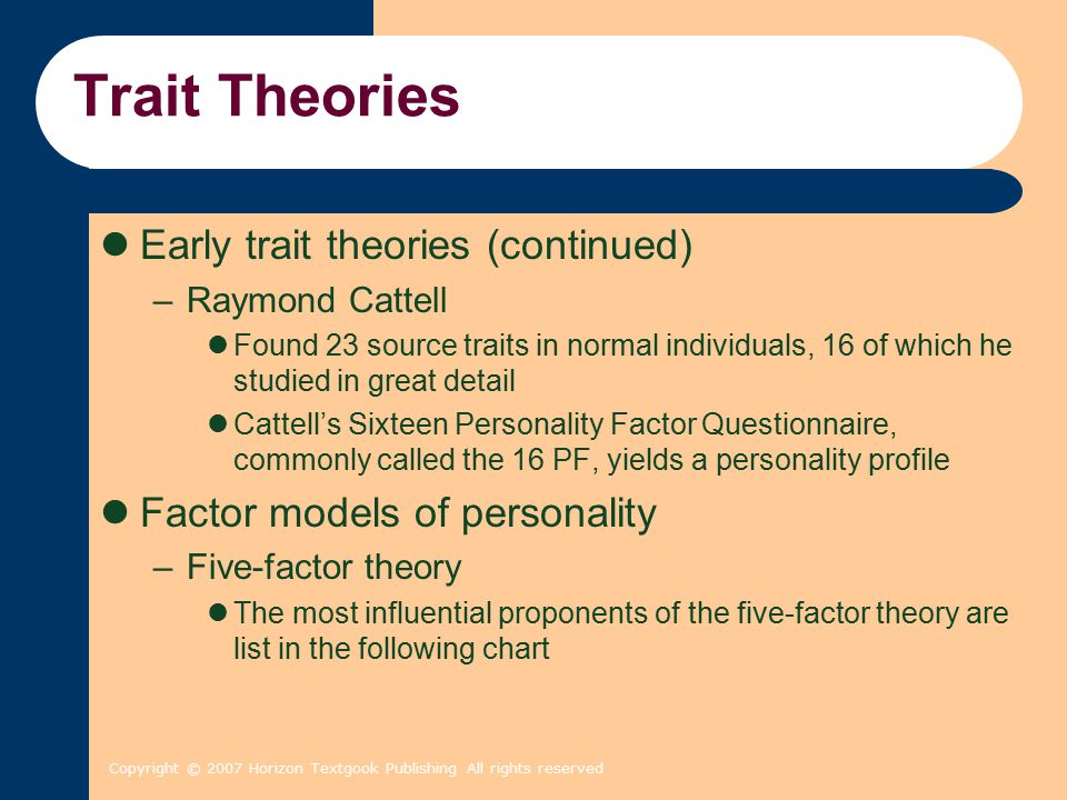 Trait Theories Early trait theories (continued)