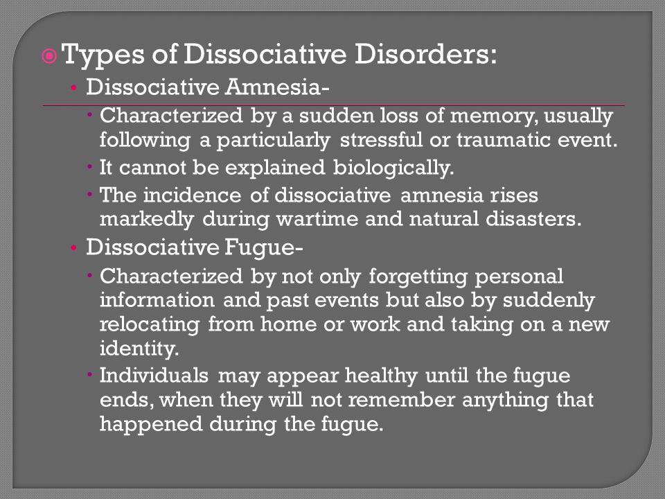 Types of Dissociative Disorders: