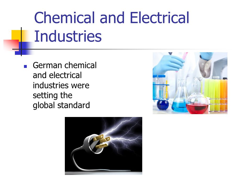 Chemical and Electrical Industries
