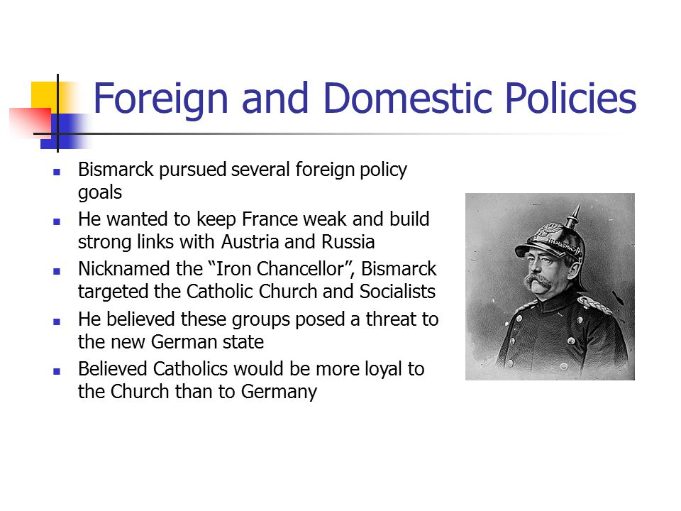 Foreign and Domestic Policies