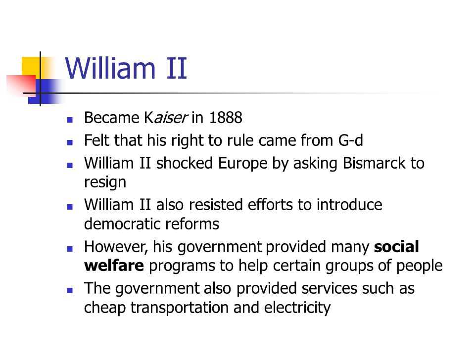 William II Became Kaiser in 1888