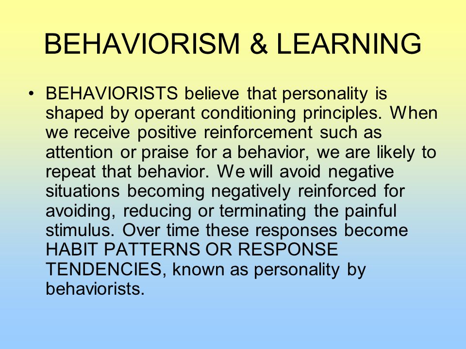 BEHAVIORISM & LEARNING