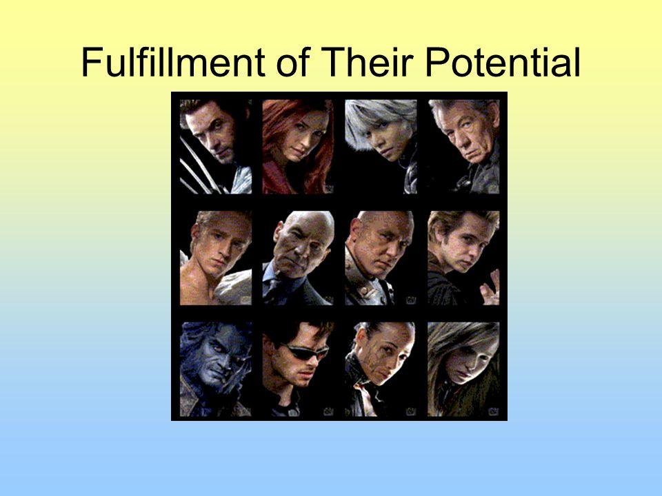 Fulfillment of Their Potential