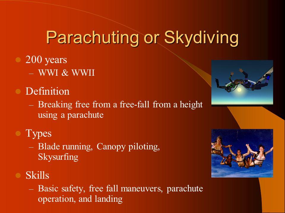 Parachuting or Skydiving