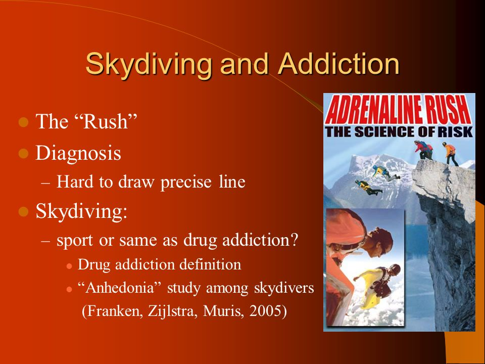 Skydiving and Addiction