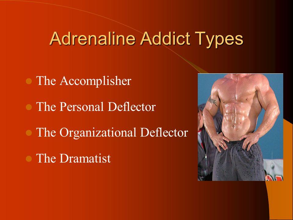 Adrenaline Addict Types