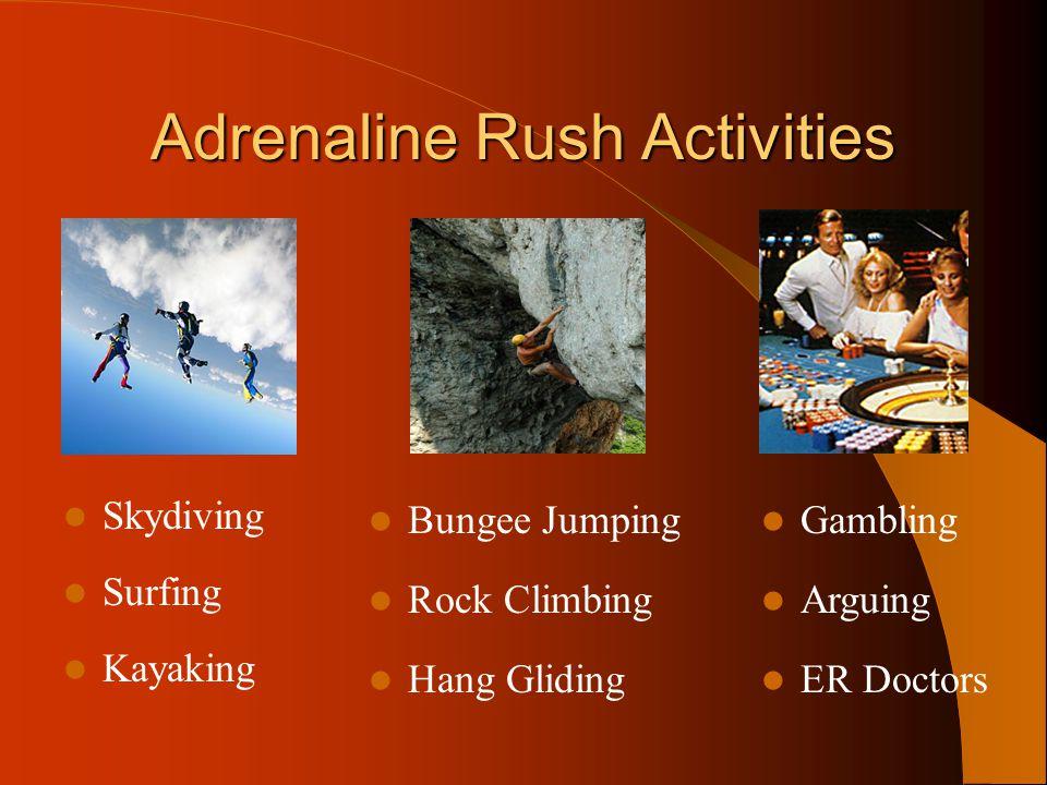 Adrenaline Rush Activities
