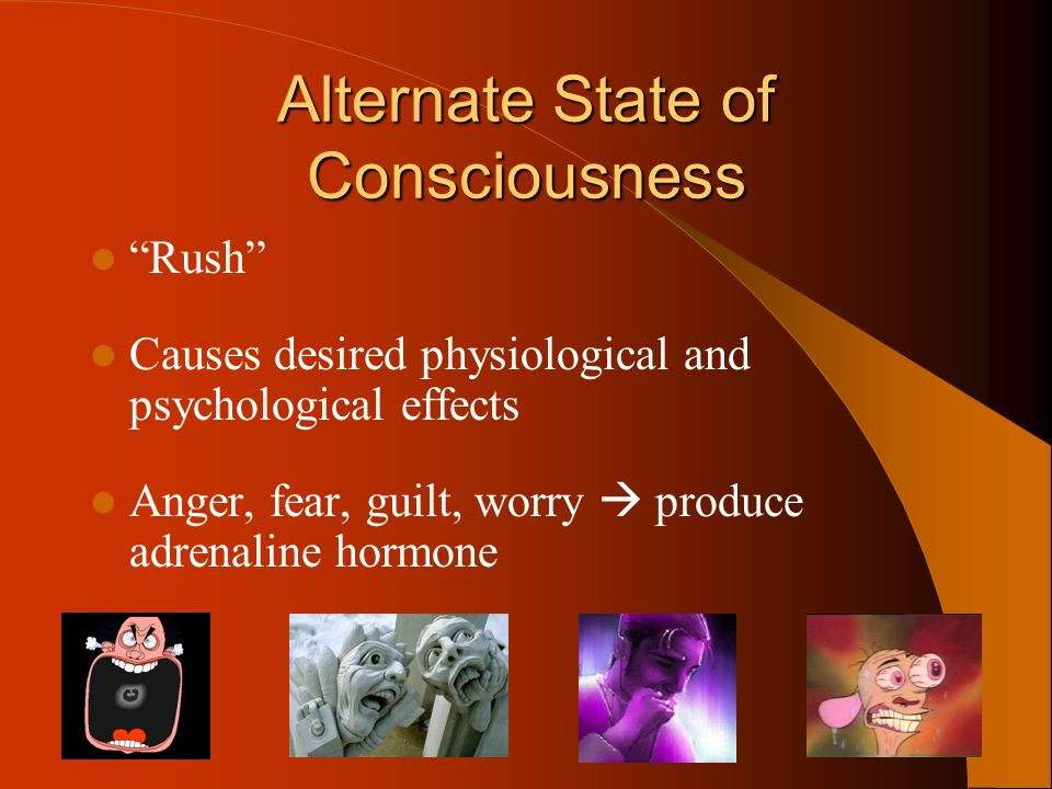 Alternate State of Consciousness