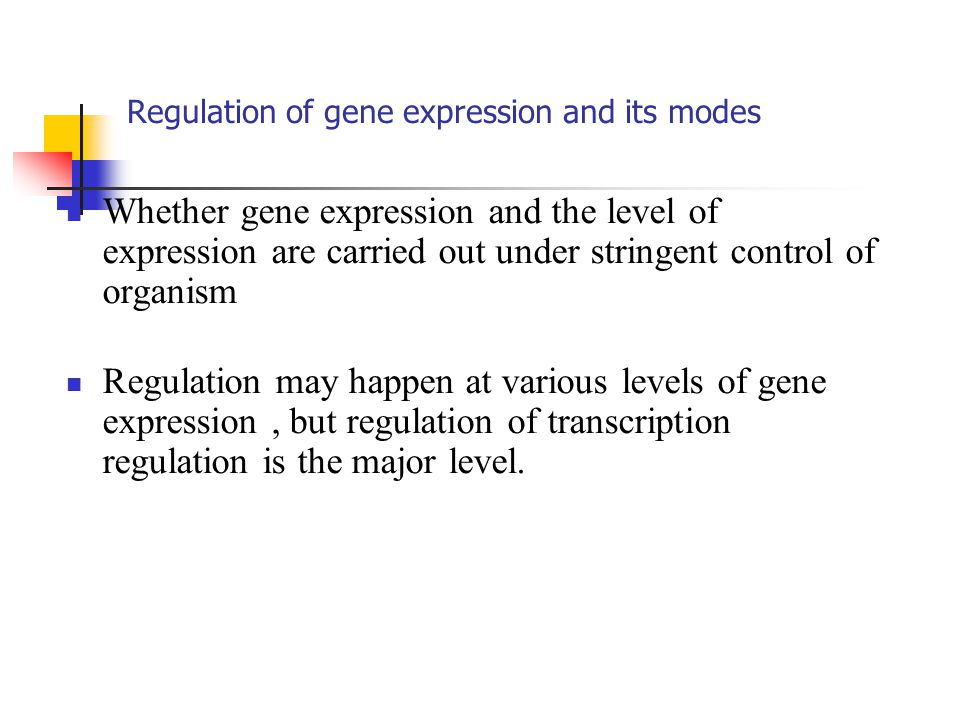 Regulation of gene expression and its modes