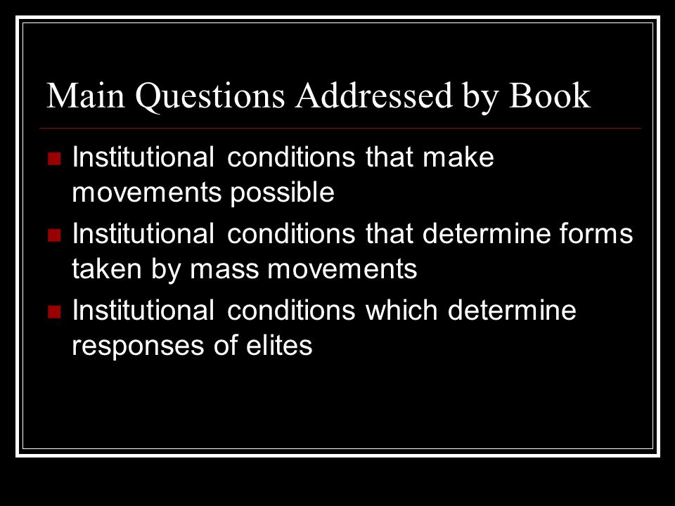 Main Questions Addressed by Book