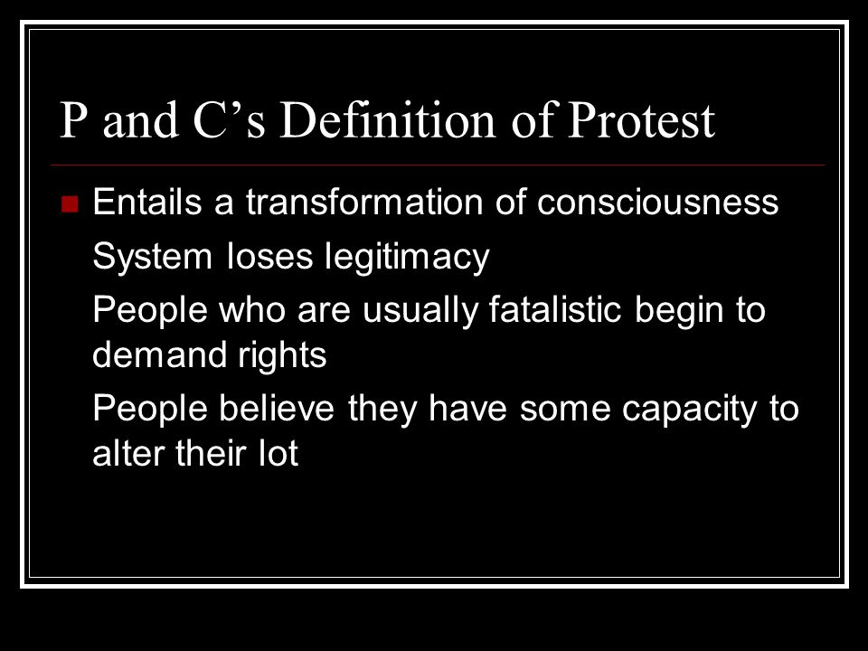 P and C's Definition of Protest
