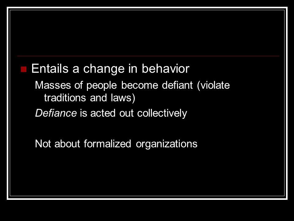 Entails a change in behavior