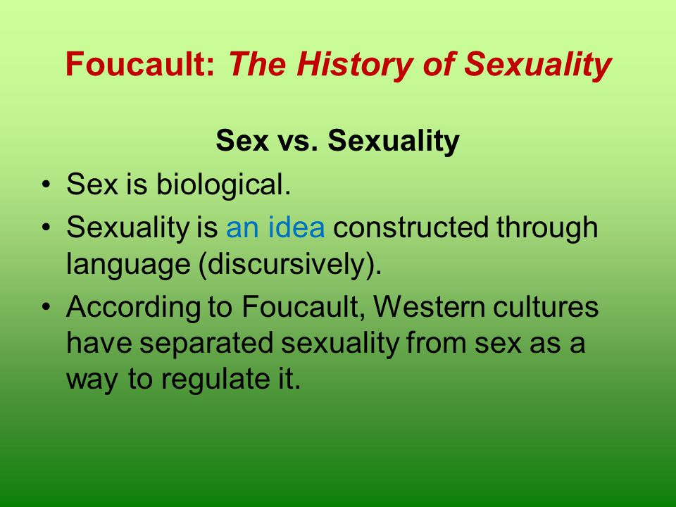 Foucault: The History of Sexuality
