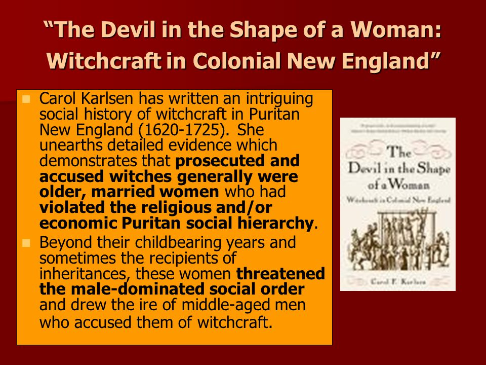History and Effects of Witchcraft Prejudice and Intolerance on Early Modern Women