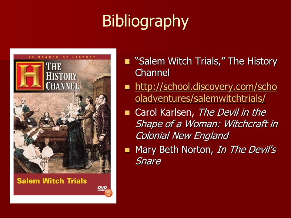 Bibliography Salem Witch Trials, The History Channel