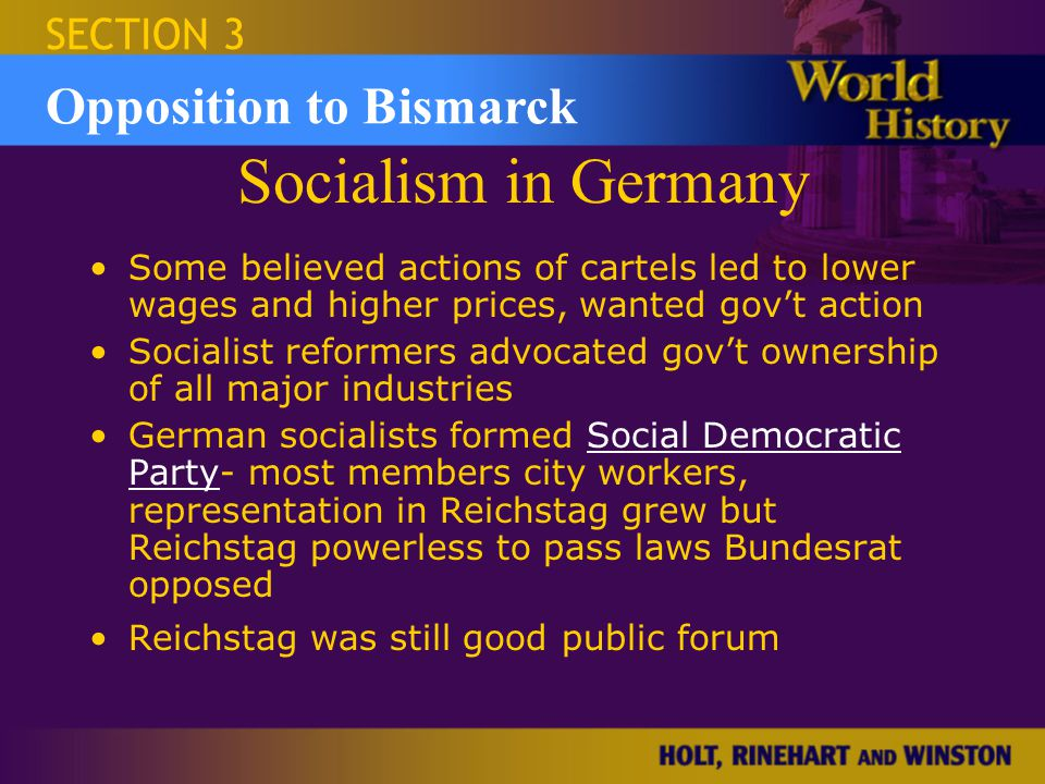 Socialism in Germany Opposition to Bismarck SECTION 3