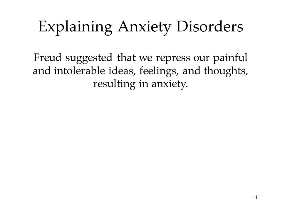 Explaining Anxiety Disorders