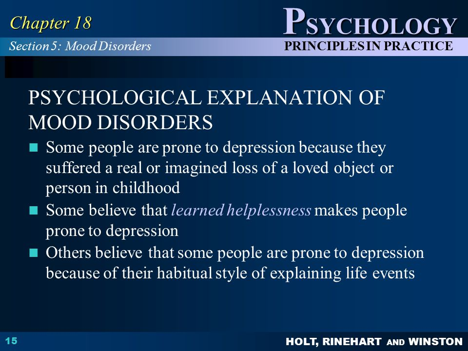 PSYCHOLOGICAL EXPLANATION OF MOOD DISORDERS