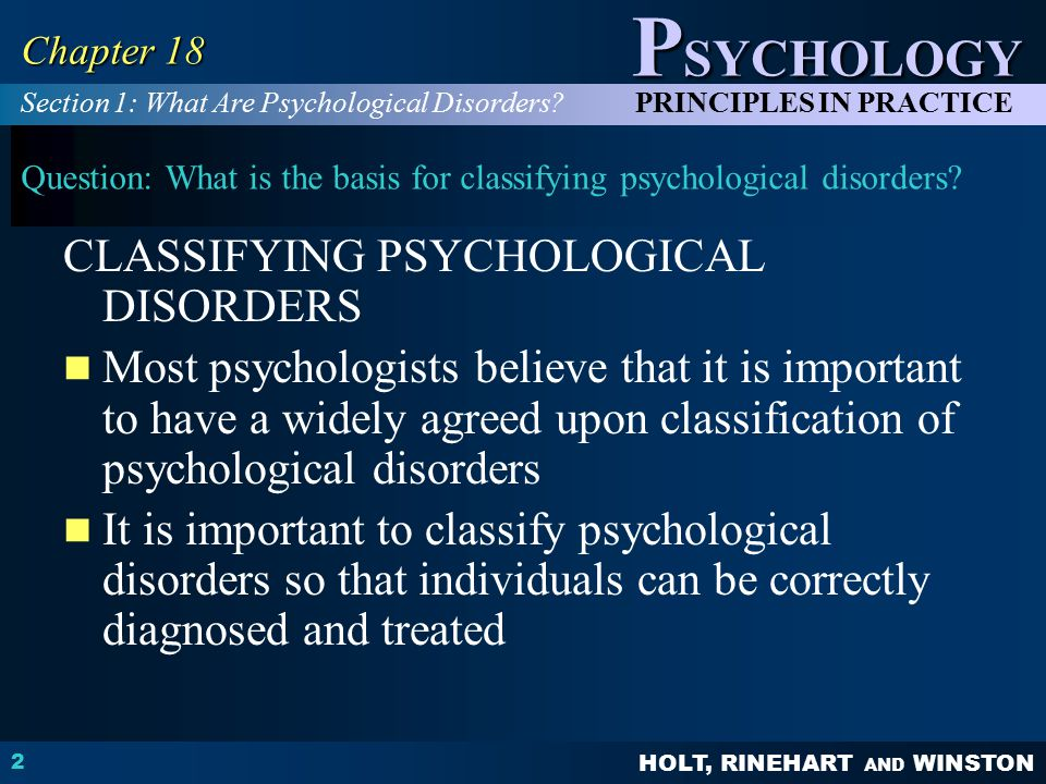 Question: What is the basis for classifying psychological disorders