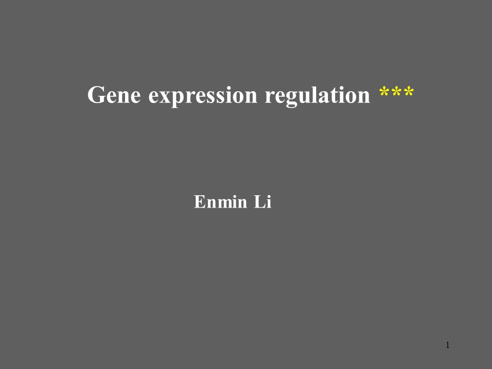 Gene expression regulation ***