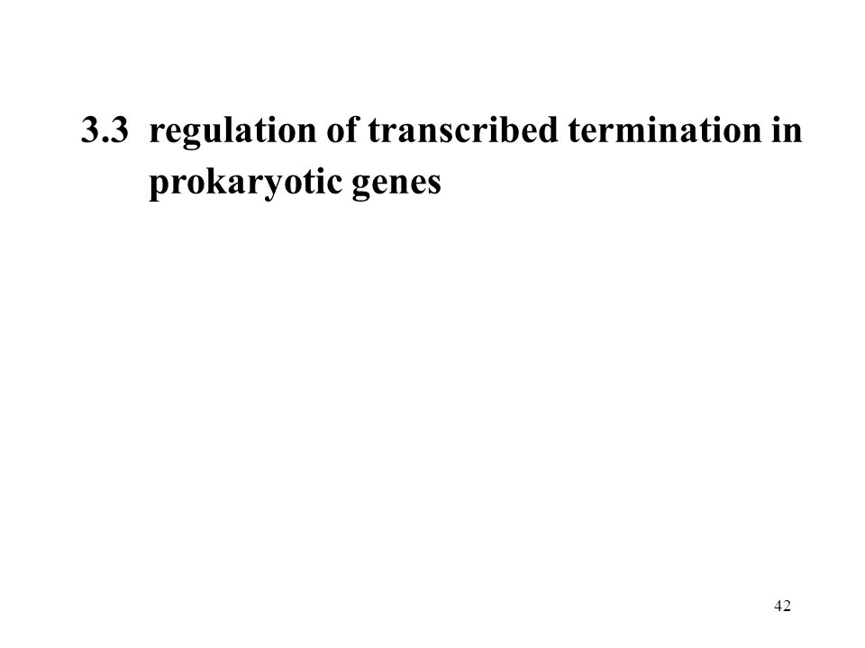 3.3 regulation of transcribed termination in