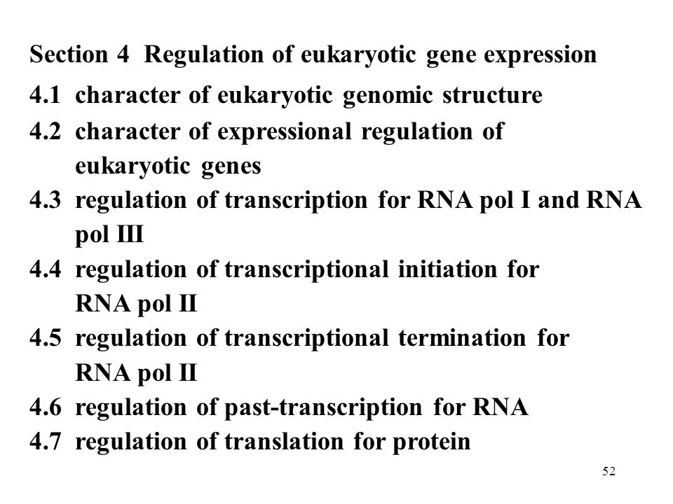 Section 4 Regulation of eukaryotic gene expression