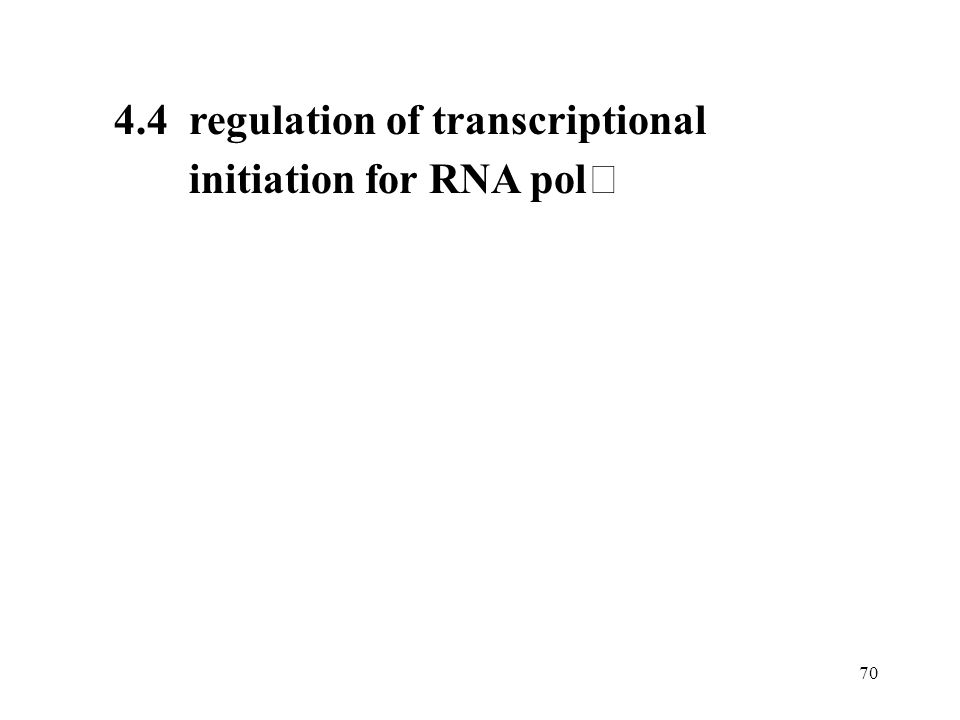 4.4 regulation of transcriptional