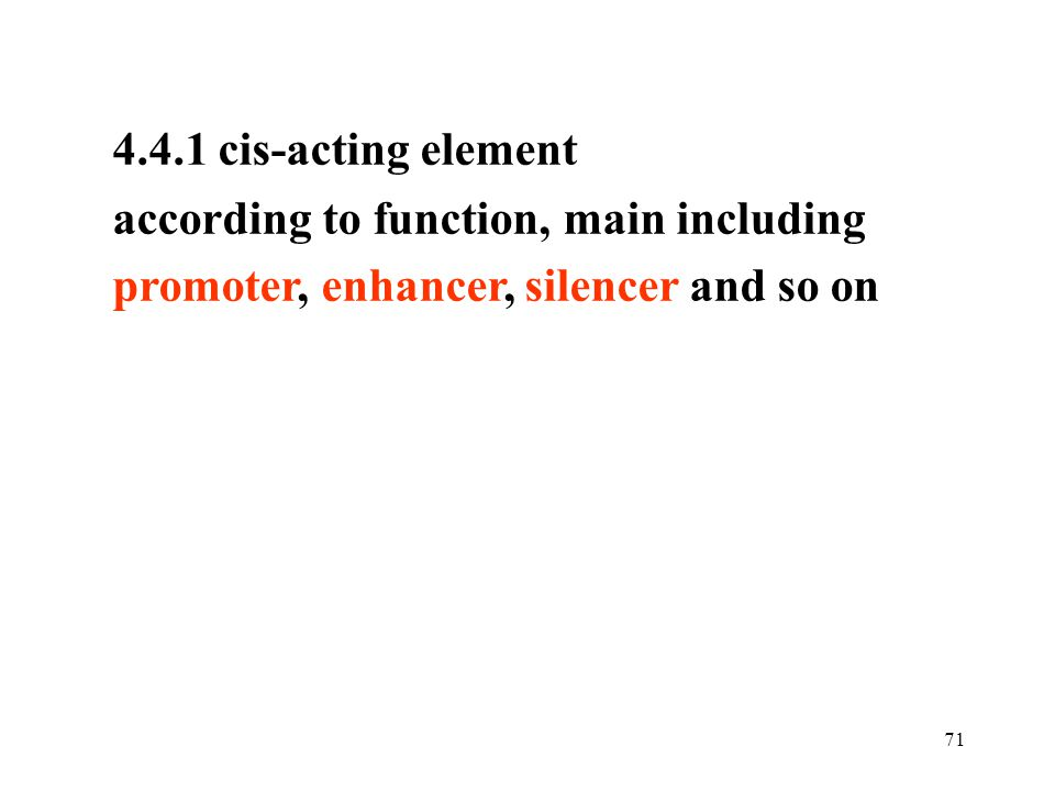 4.4.1 cis-acting element according to function, main including.