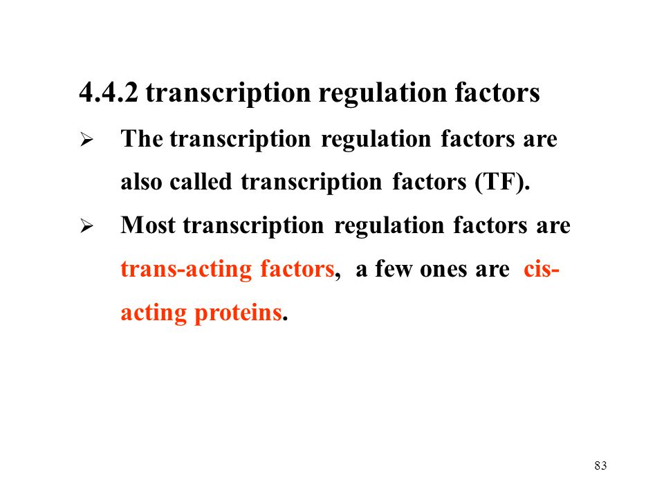 4.4.2 transcription regulation factors