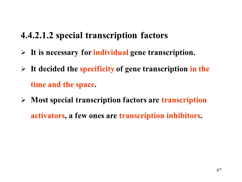 4.4.2.1.2 special transcription factors