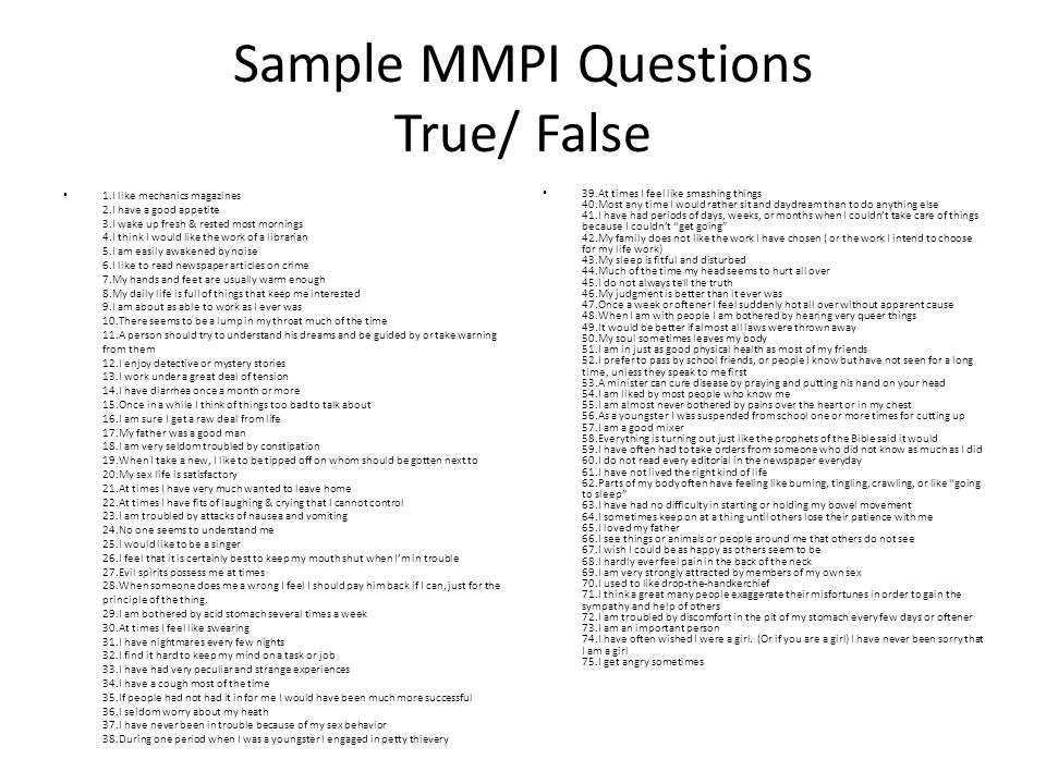 Sample MMPI Questions True/ False